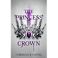 The Princess Crown: A young adult dystopian romance (The Princess Trials Book 3) book cover
