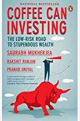 Coffee Can Investing: The Low Risk Road to Stupendous Wealth Hardcover