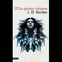 La quinta víctima (Volumen Independiente)