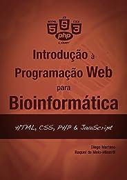 Introdução à Programação Web para Bioinformática: HTML, CSS, PHP & JavaScript (Introdução à programação para bioinformática L