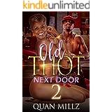 Old THOT Next Door 2: THE FINALE