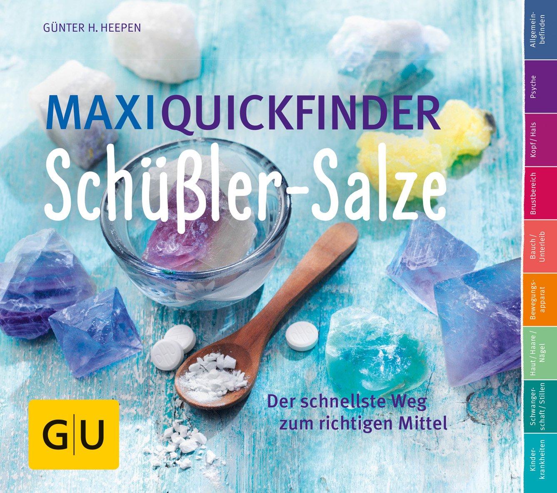 maxi-quickfinder-schssler-salze-der-schnellste-weg-zum-richtigen-mittel-gu-quickfinder-krper-geist-seele