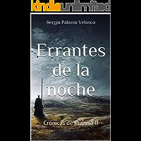 Errantes de la Noche: Crónicas de Praenia II