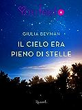 Il cielo era pieno di stelle (Youfeel) (Italian Edition)