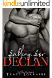 Falling For Declan: An Enemies to Lovers Romance