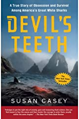 The Devil's Teeth: A True Story of Obsession and Survival Among America's Great White Sharks Paperback