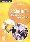Restaurante. Administração E Operacionalização