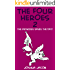 The Four Heroes 2: The Princess Saves the Day! (Epic Adventure Time) (English Edition)
