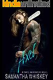 Axel (A Carolina Reapers Novel Book 1)