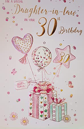 Birthday Card For A Special Daughter In Law On Your 30th