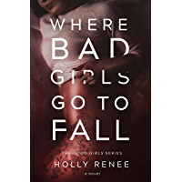 Where Bad Girls Go to Fall: A Best Friend's Brother Romance (The Good Girls Series Book 2) (English Edition)