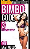 Bimbo Code 3: Borrowed Trophy