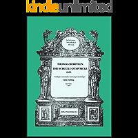 Thomas Robinson, The Schoole of Musicke (1603): Tradução comentada e transcrição musical por Carin Zwilling