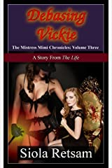 Debasing Vickie Kindle Edition