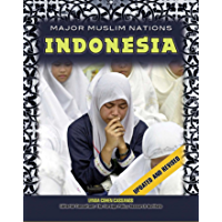 Indonesia (Major Muslim Nations) (English Edition)