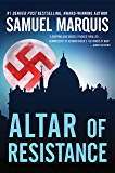 Altar of Resistance (World War Two Trilogy Book 2)