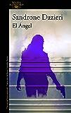 El Ángel (Spanish Edition)