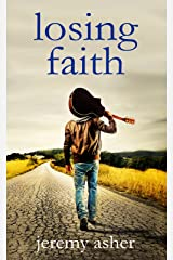 Losing Faith: Contemporary Romance Novel (Seth & Trista Book 1) Kindle Edition