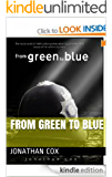 From Green to Blue (The Blue Trilogy Book 1)