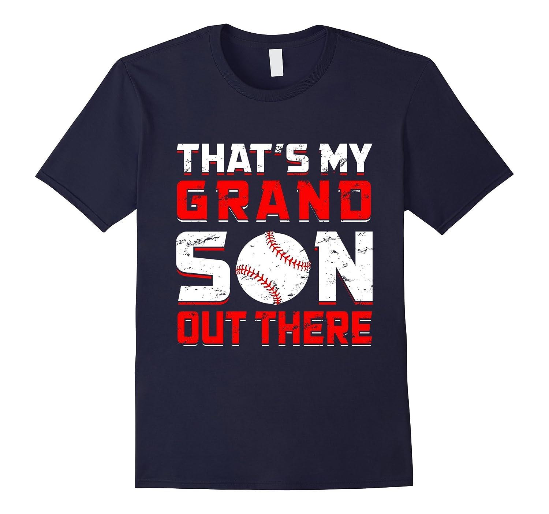 Thats My Grandson Out There Baseball T-Shirt Grandma Grandpa-TD