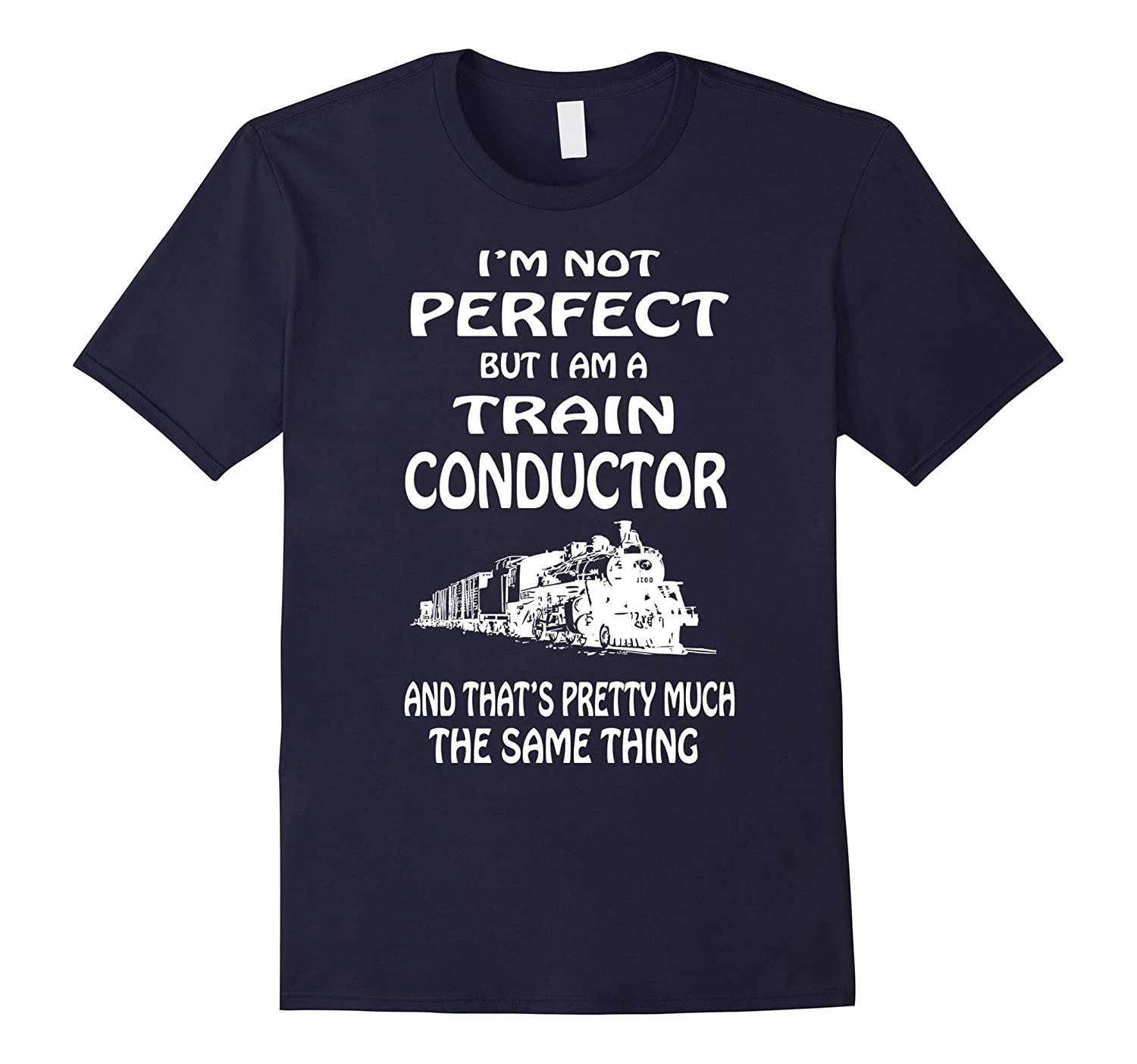 Train Conductor T Shirt Gift Train Engineer Gift T Shirt-PL