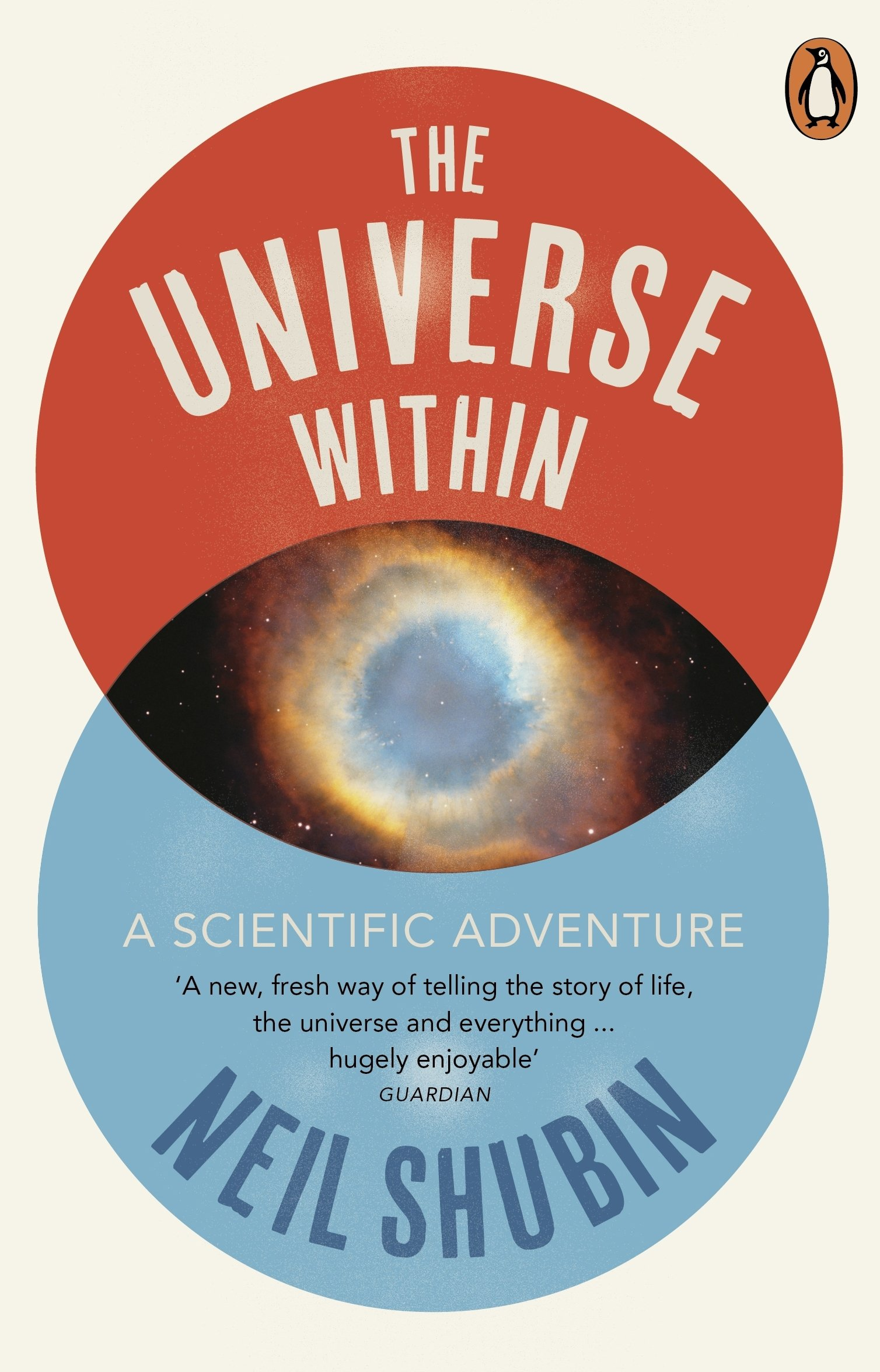 The Universe Within  A Scientific Adventure