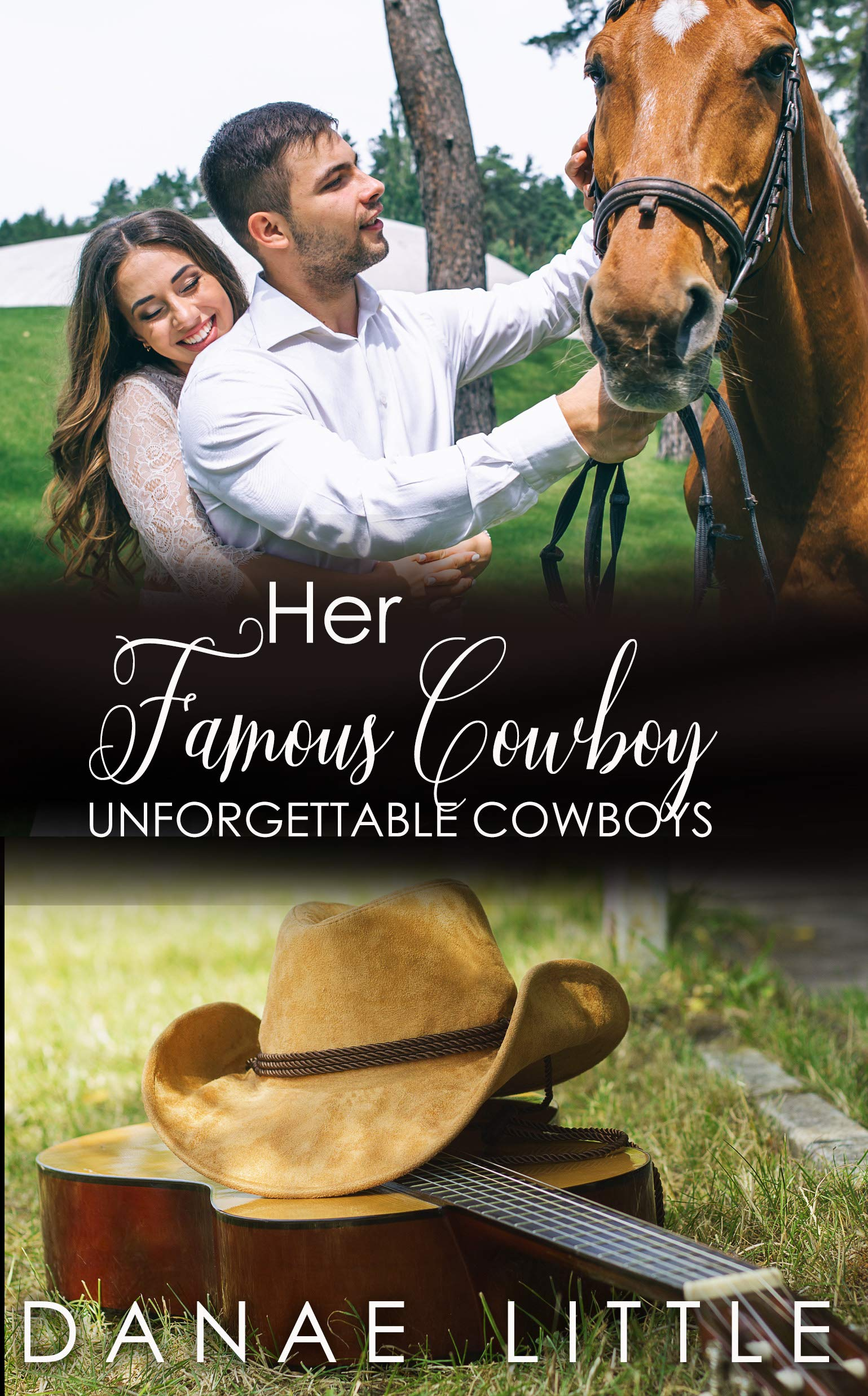 Her Famous Cowboy  A Clean And Wholesome Cowboy Romance  Unforgettable Cowboys Book 5   English Edition