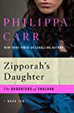 Zipporah's Daughter (The Daughters of England Book 10)