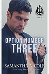 Option Number Three: A Trident Security Novella Kindle Edition