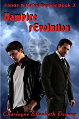 Vampire rEvolution (Fangs & Halos Book 3) Kindle Edition