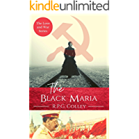 The Black Maria: Historical fiction with heart and drama (The Love and War Series Book 3)