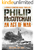 An Act of War (Donald Cameron Naval Thriller Book 4)