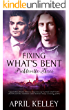 Fixing What's Bent: An MM Small Town Romance (Pickleville Book 3)