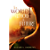 The World Without a Future (The World Without End Book 1)