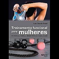 Treinamento funcional para mulheres: Força, potência e agilidade