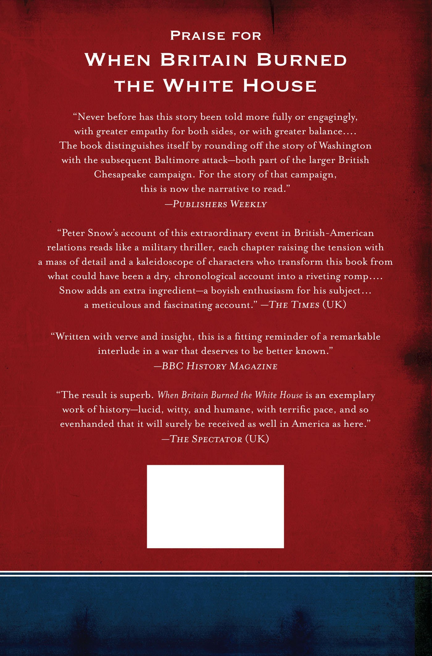 When Britain Burned the White House: The 1814 Invasion of Washington: Peter Snow: 9781250048288: Amazon.com: Books