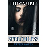 Speechless (Fated Mates Book 3)