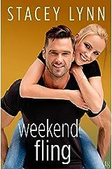 Weekend Fling: A Crazy Love Novel Kindle Edition