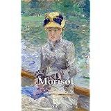Delphi Complete Paintings of Berthe Morisot (Illustrated) (Delphi Masters of Art Book 48)