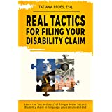 """Real Tactics For Filing Your Disability Claim: Learn the """"Ins and Outs"""" of Filing a Social Security Disability Claim in Langu"""