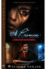 A Promise Togetherness Forever: Piyush and Sunaina's Sanctum (Verma Clan's Sanctum Series Book 2) Kindle Edition