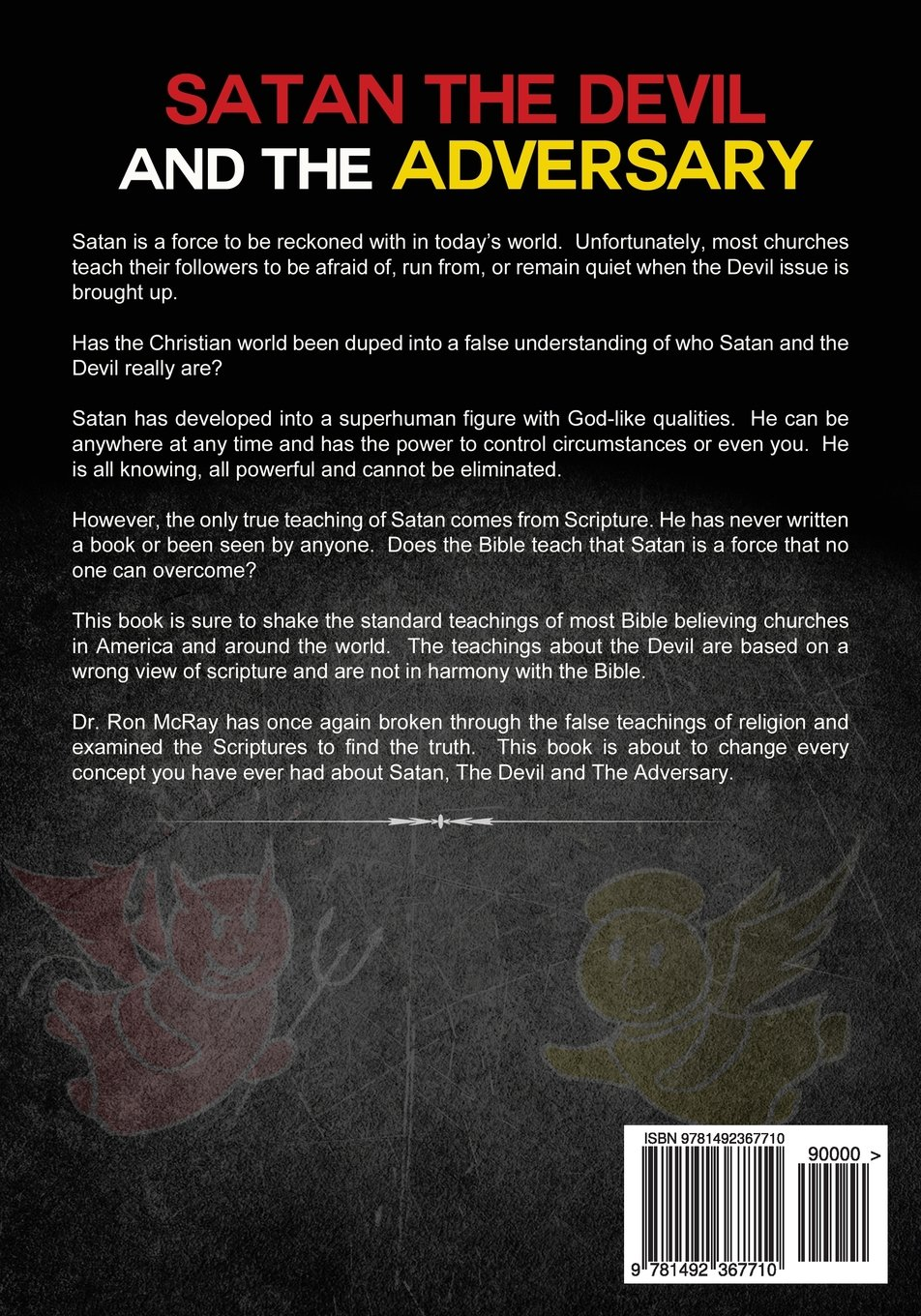 Satan, The Devil and The Adversary: Uncovering The Myths And ...