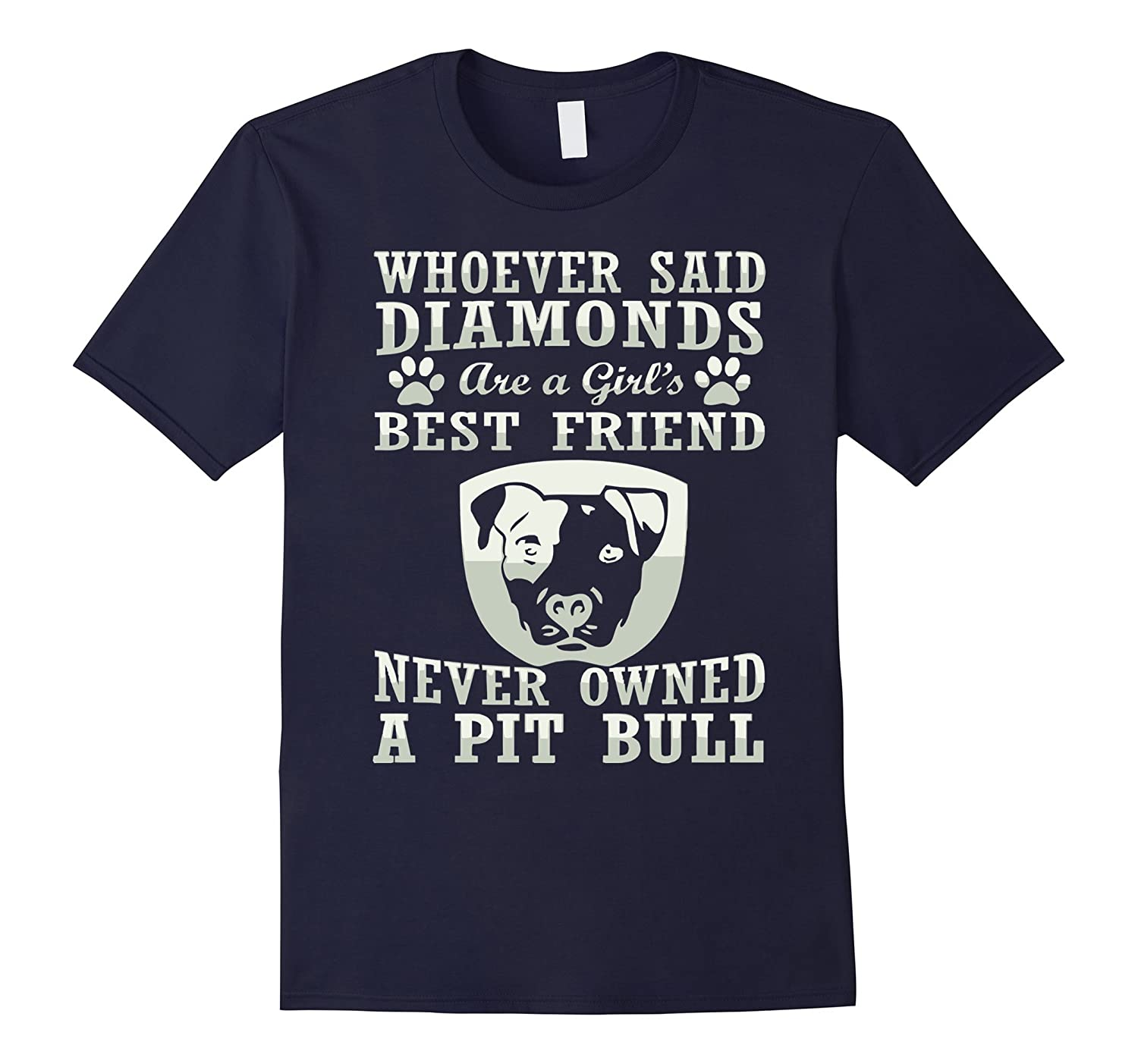 A Girls Best Friend Never Owned A Pit Bull T Shirt-BN