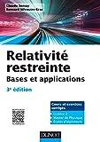 Relativité restreinte - Bases et applications - 3e éd. - Cours et exercices corrigés