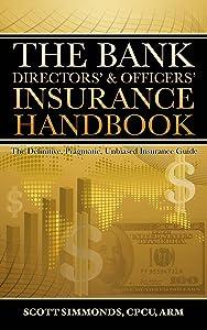 Bank  Directors' & Officers' Insurance Handbook