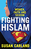 Fighting Hislam: Women, Faith and Sexism