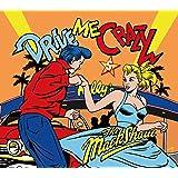 DRIVE ME CRAZY 5
