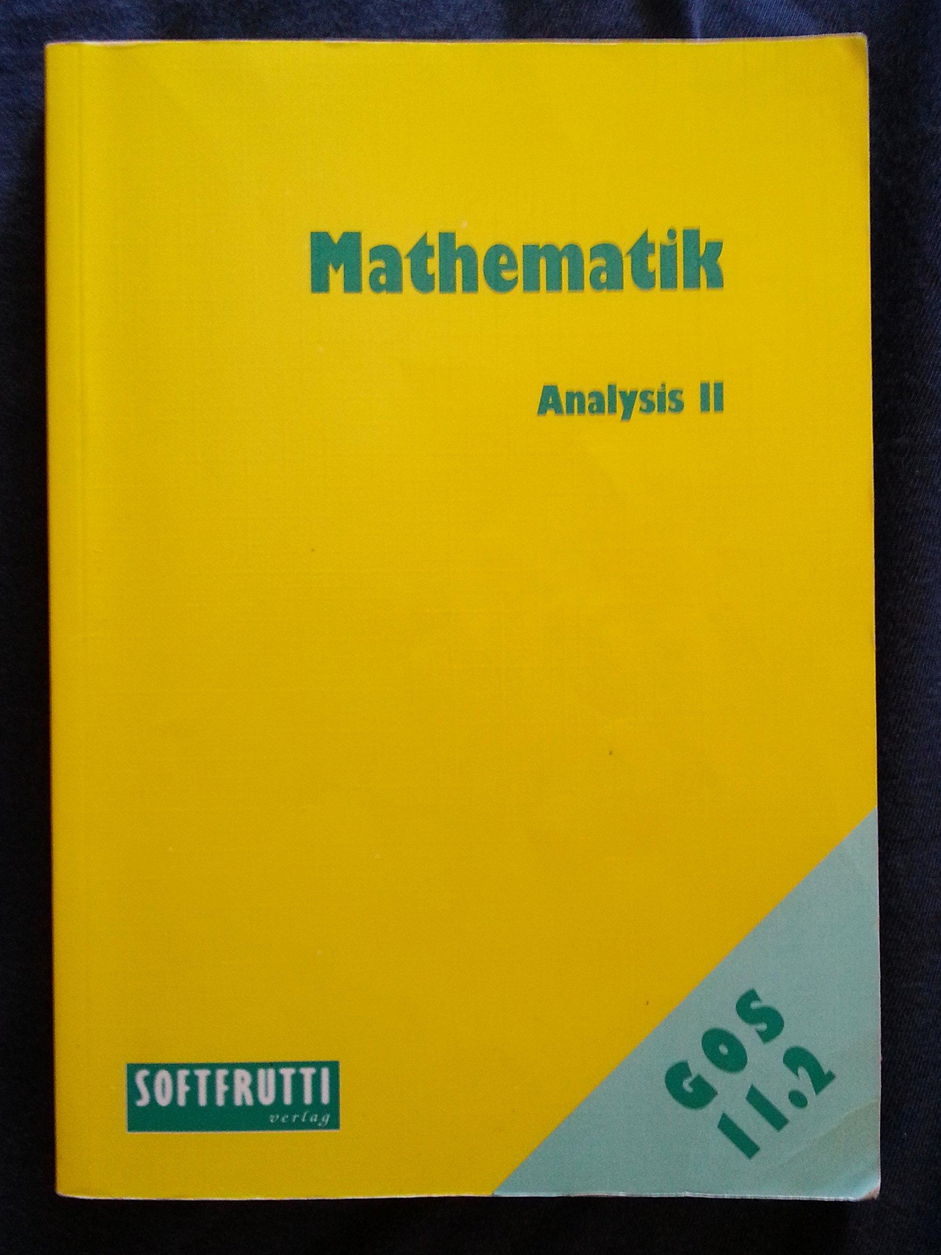 Mathematik 11.2: Analysis II