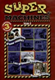 Super Machines: Volume 8 (Bilingual)