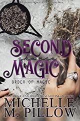 Second Chance Magic: A Paranormal Women's Fiction Romance Novel (Order of Magic Book 1) Kindle Edition